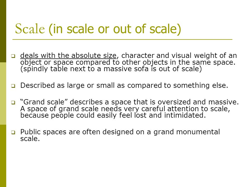 Scale (in scale or out of scale)