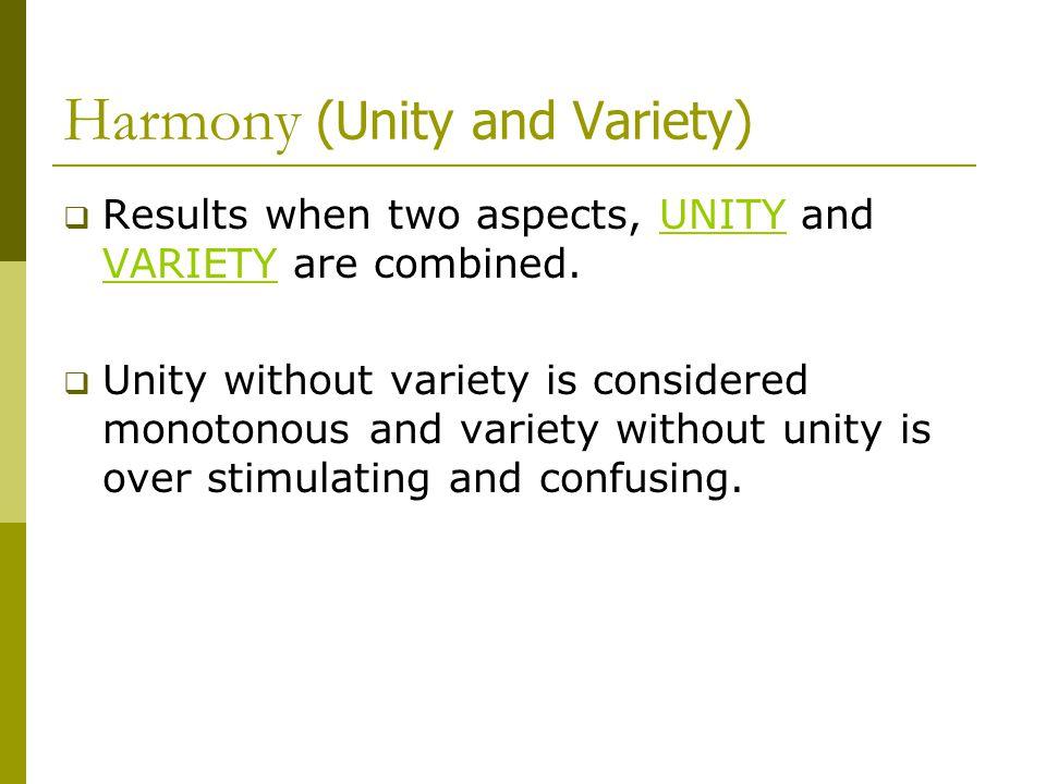 Harmony (Unity and Variety)