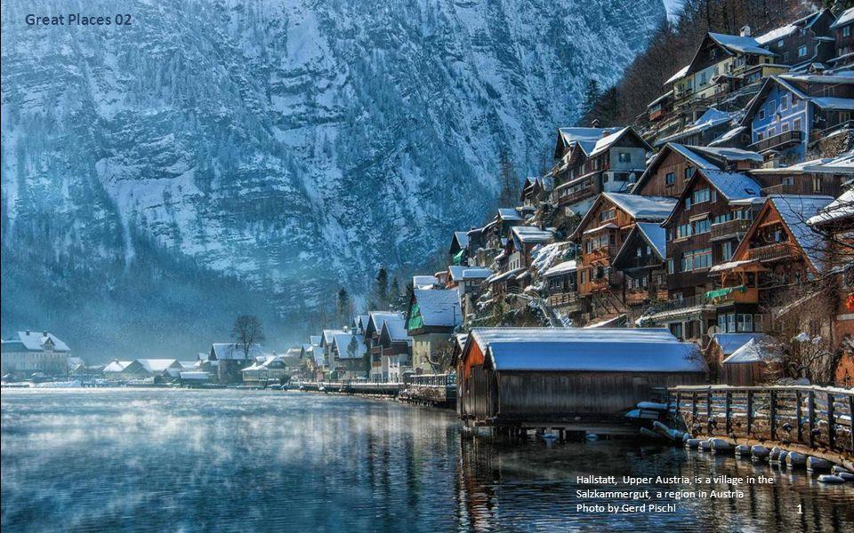Great Places 02 Hallstatt, Upper Austria, is a village in the Salzkammergut, a region in Austria.