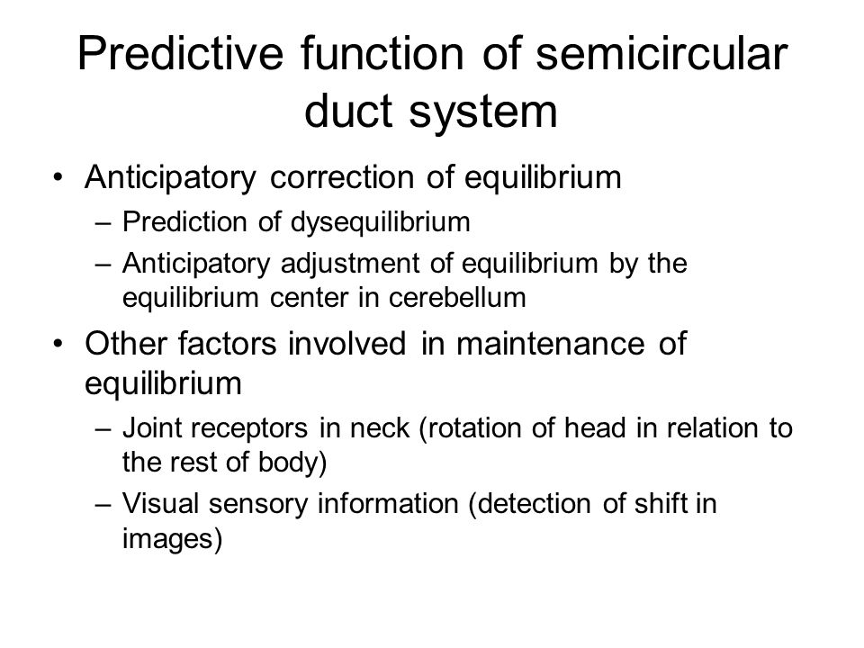 Predictive function of semicircular duct system