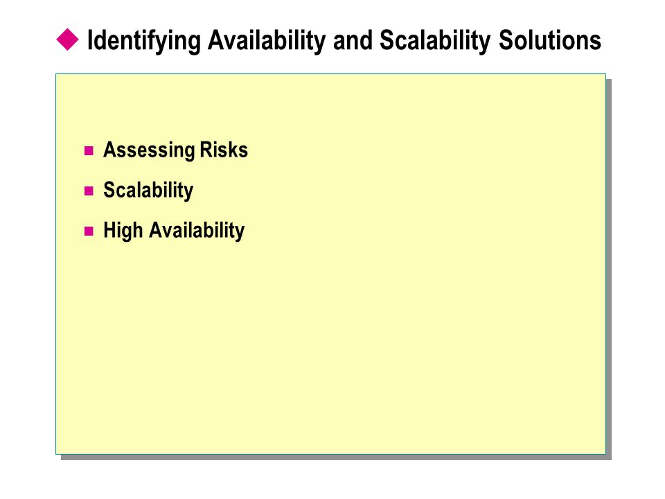 Identifying Availability and Scalability Solutions