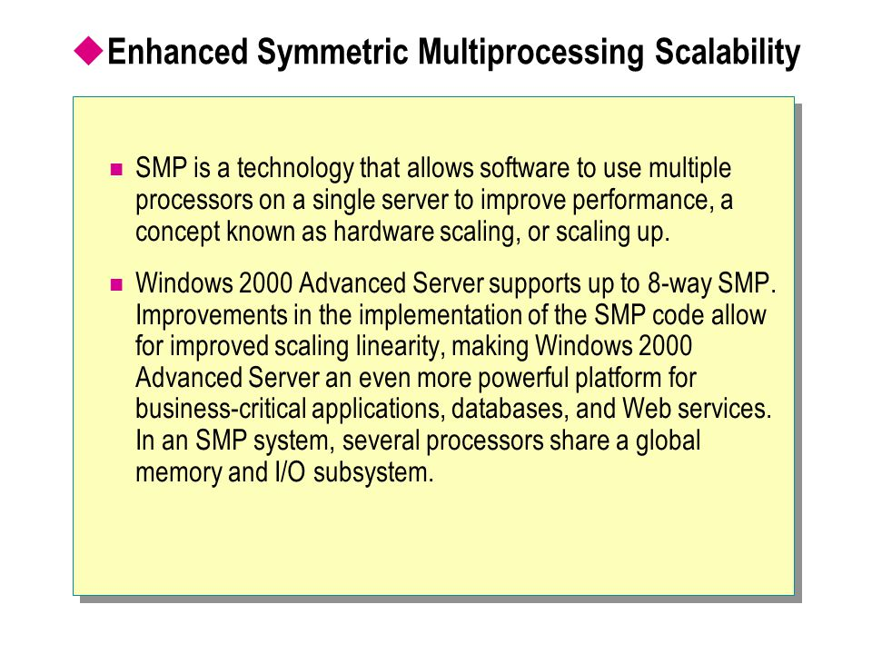 Enhanced Symmetric Multiprocessing Scalability