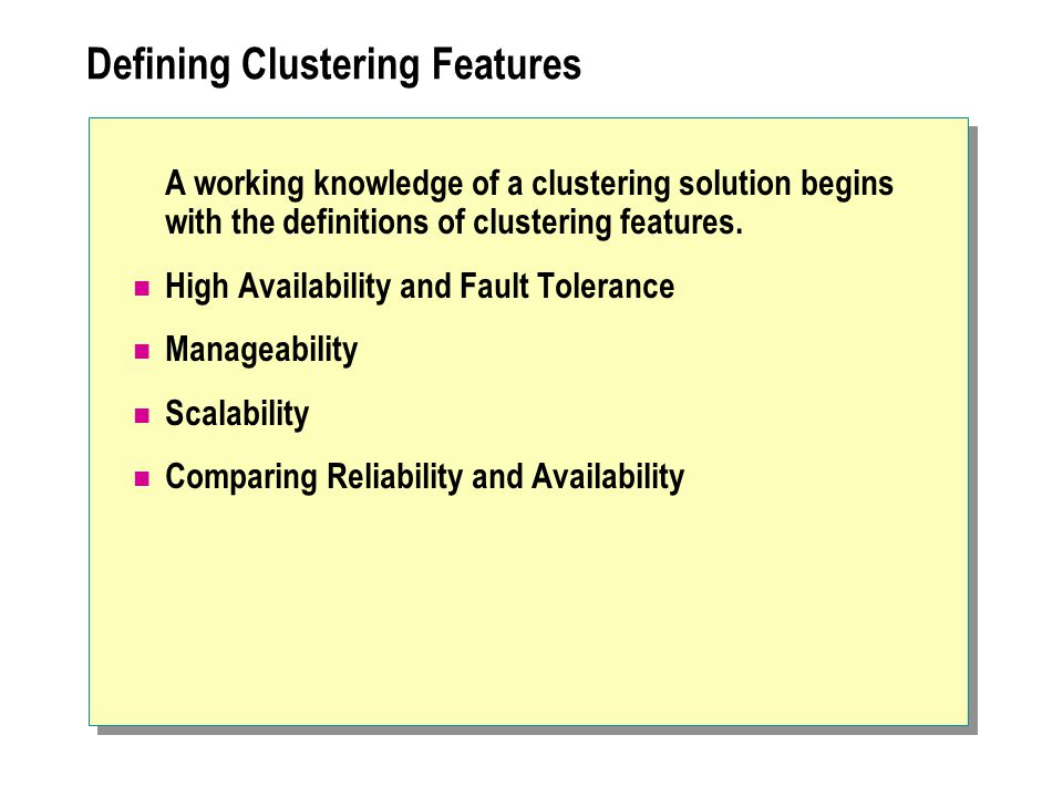 Defining Clustering Features