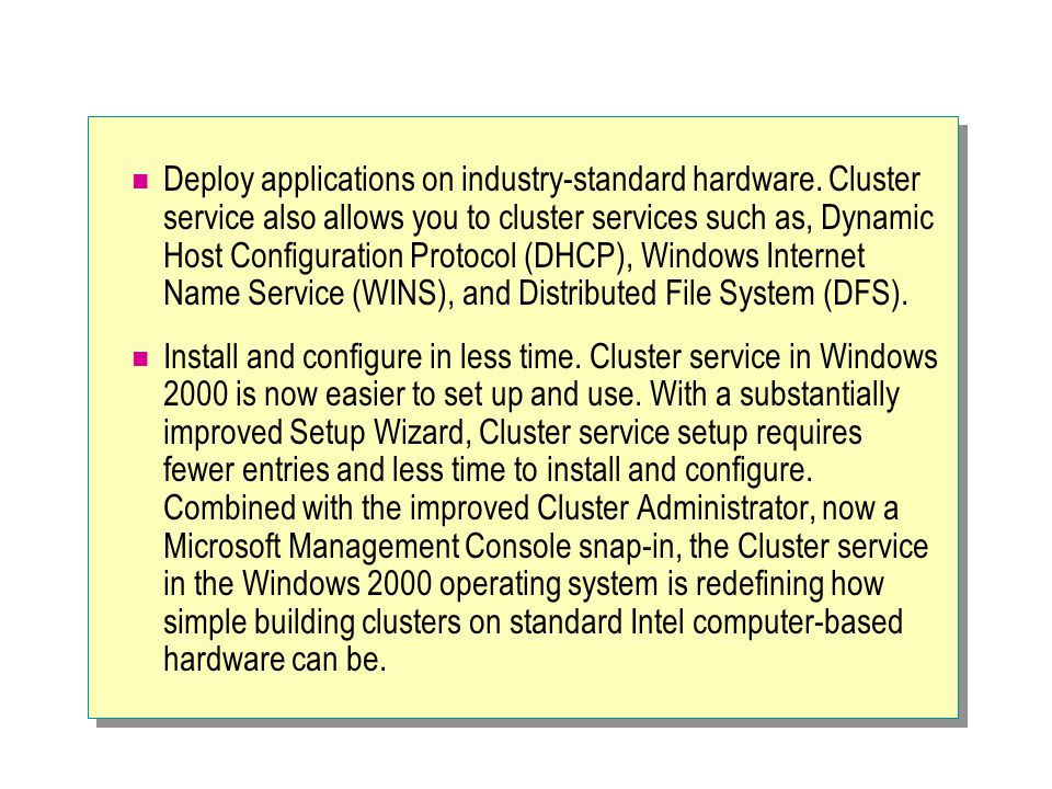 Deploy applications on industry-standard hardware