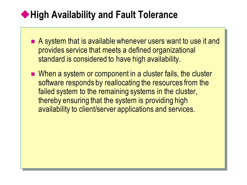High Availability and Fault Tolerance