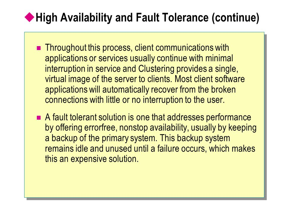 High Availability and Fault Tolerance (continue)