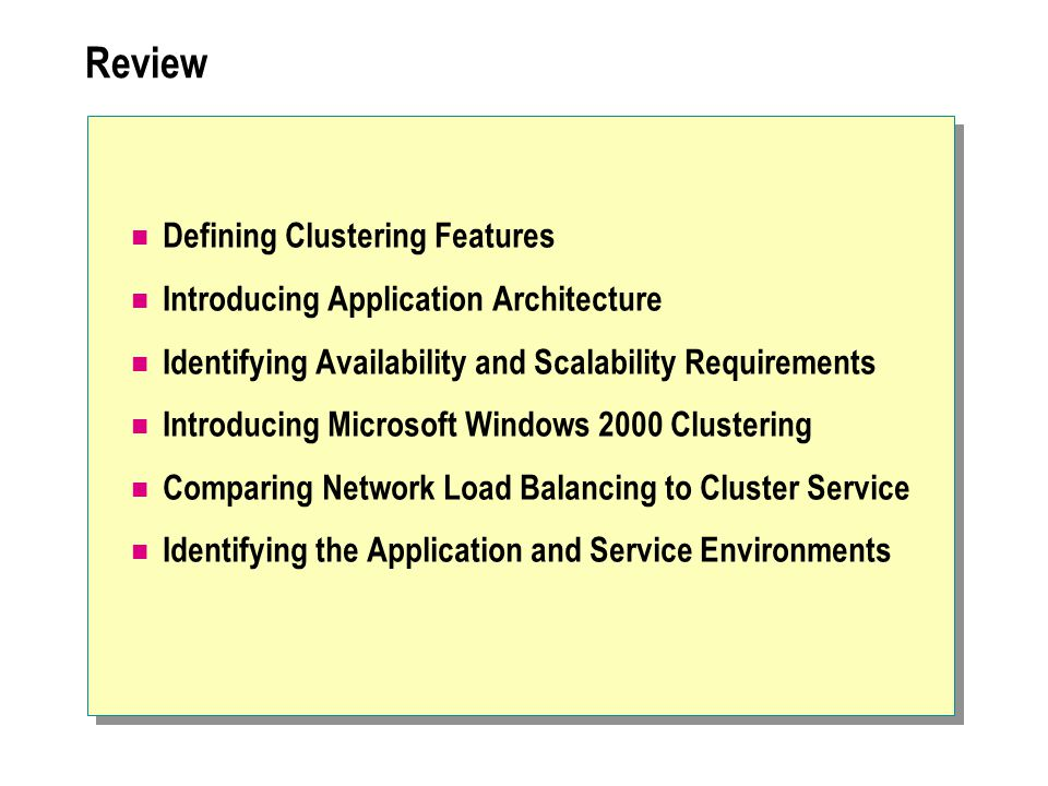 Review Defining Clustering Features