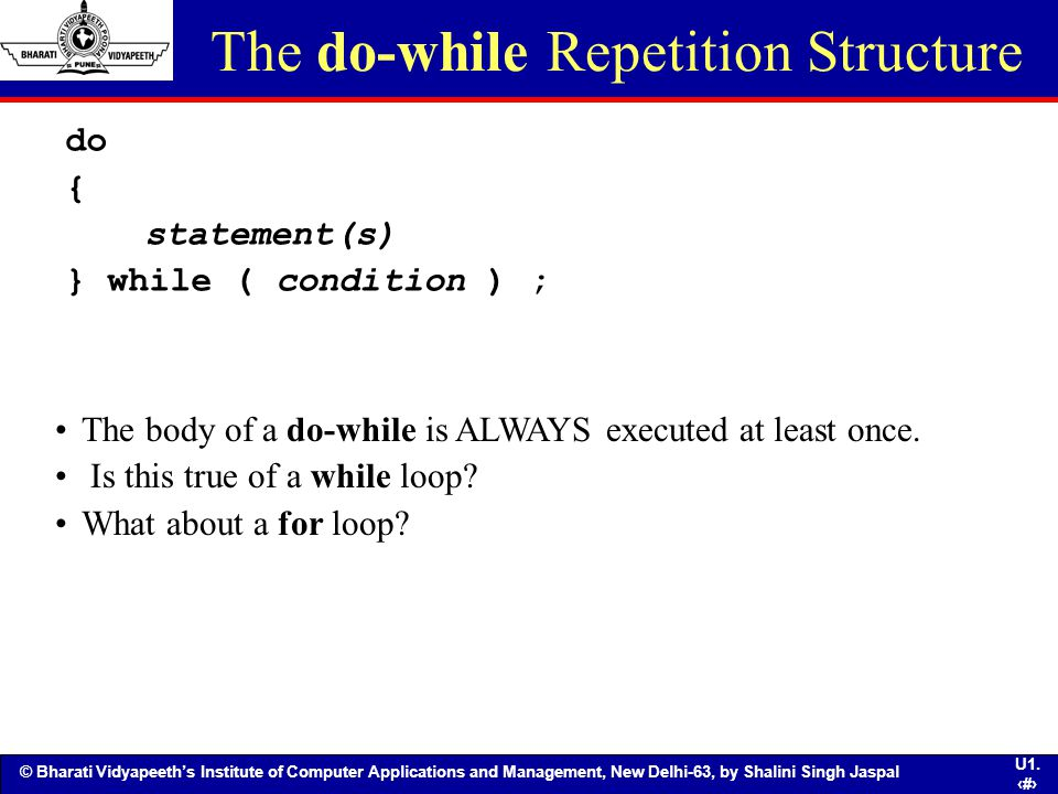 The do-while Repetition Structure