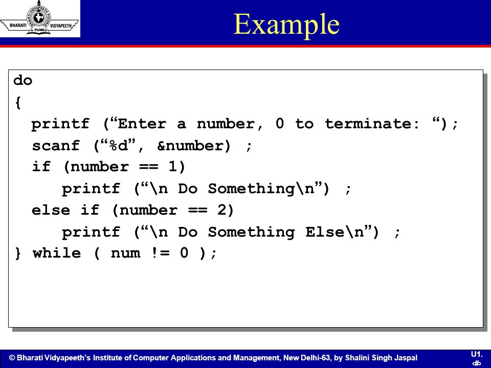 Example do { printf ( Enter a number, 0 to terminate: );