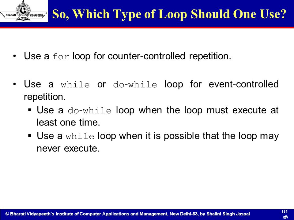 So, Which Type of Loop Should One Use