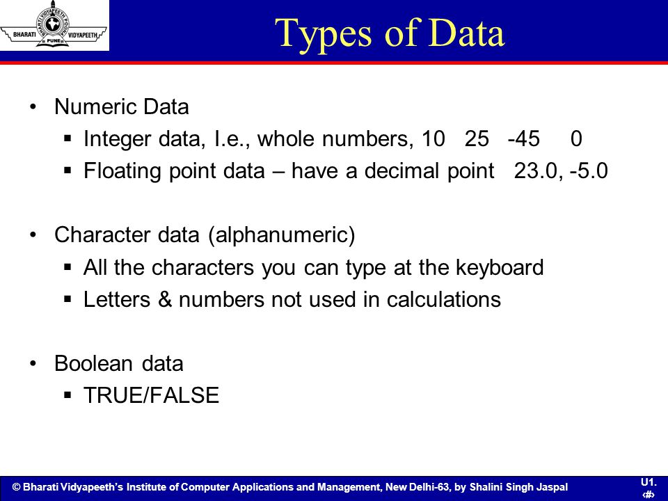 Types of Data Numeric Data