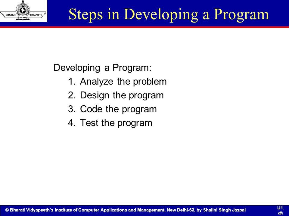Steps in Developing a Program