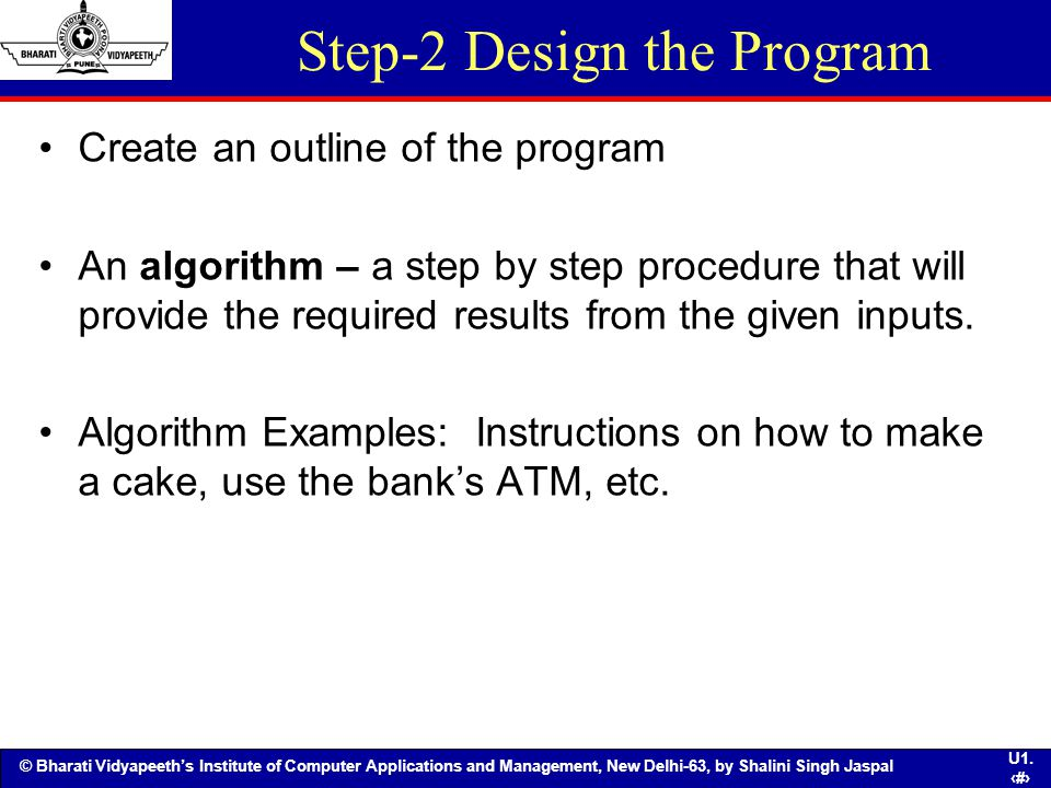 Step-2 Design the Program