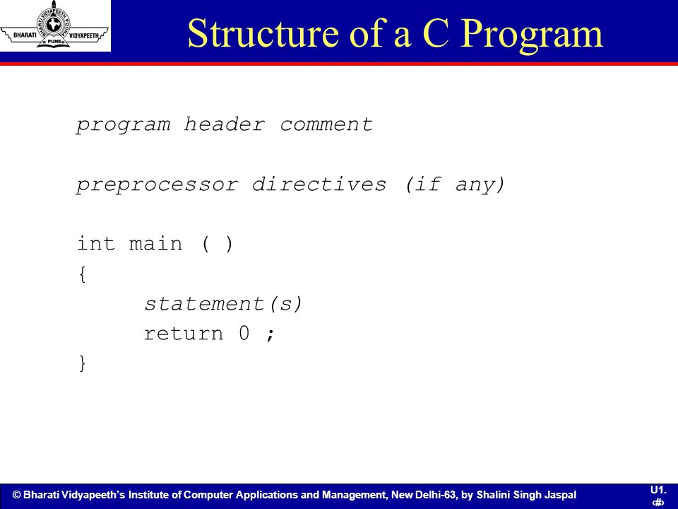 Structure of a C Program