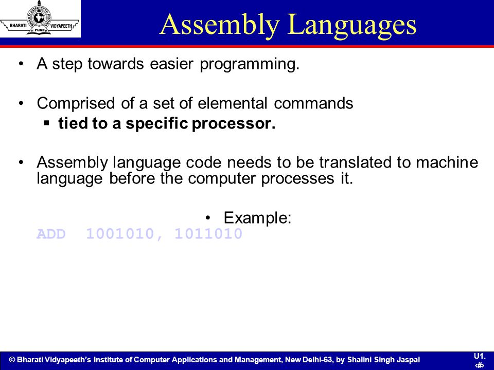 Assembly Languages A step towards easier programming.
