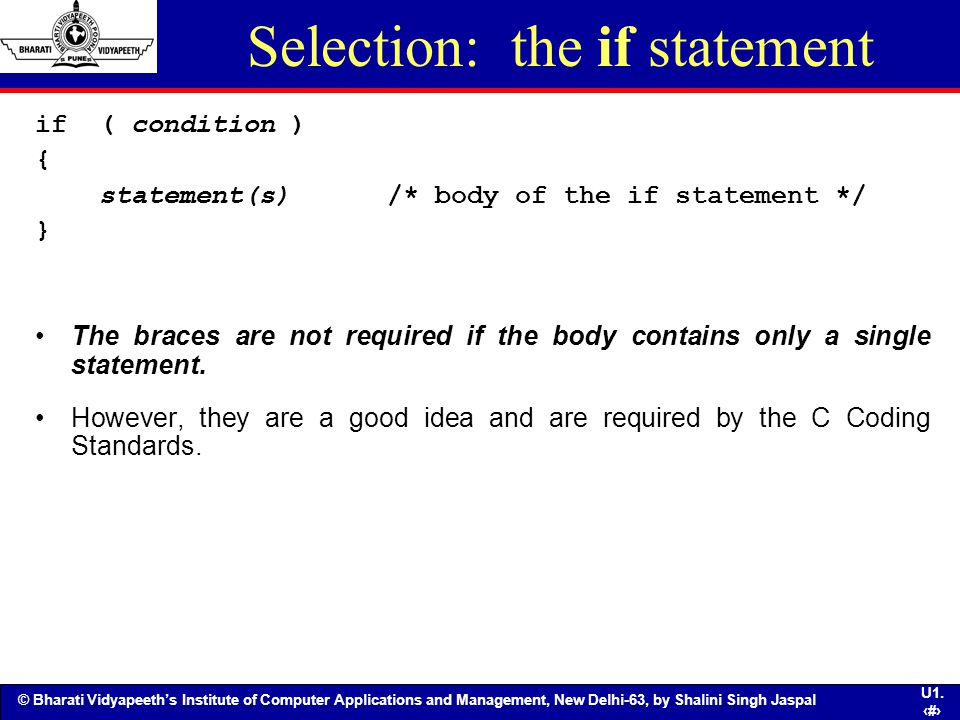 Selection: the if statement