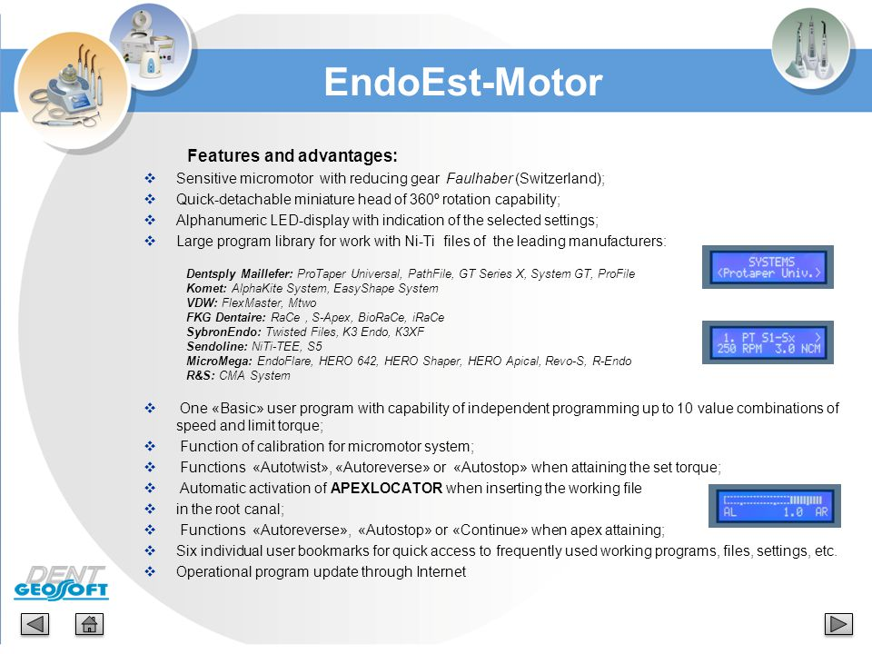 EndoEst-Motor Features and advantages: