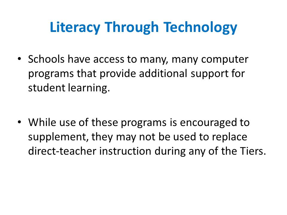 Literacy Through Technology