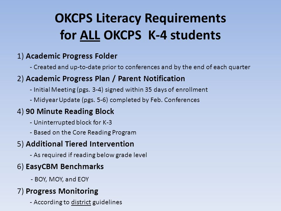 OKCPS Literacy Requirements for ALL OKCPS K-4 students