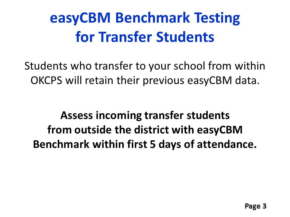 easyCBM Benchmark Testing for Transfer Students