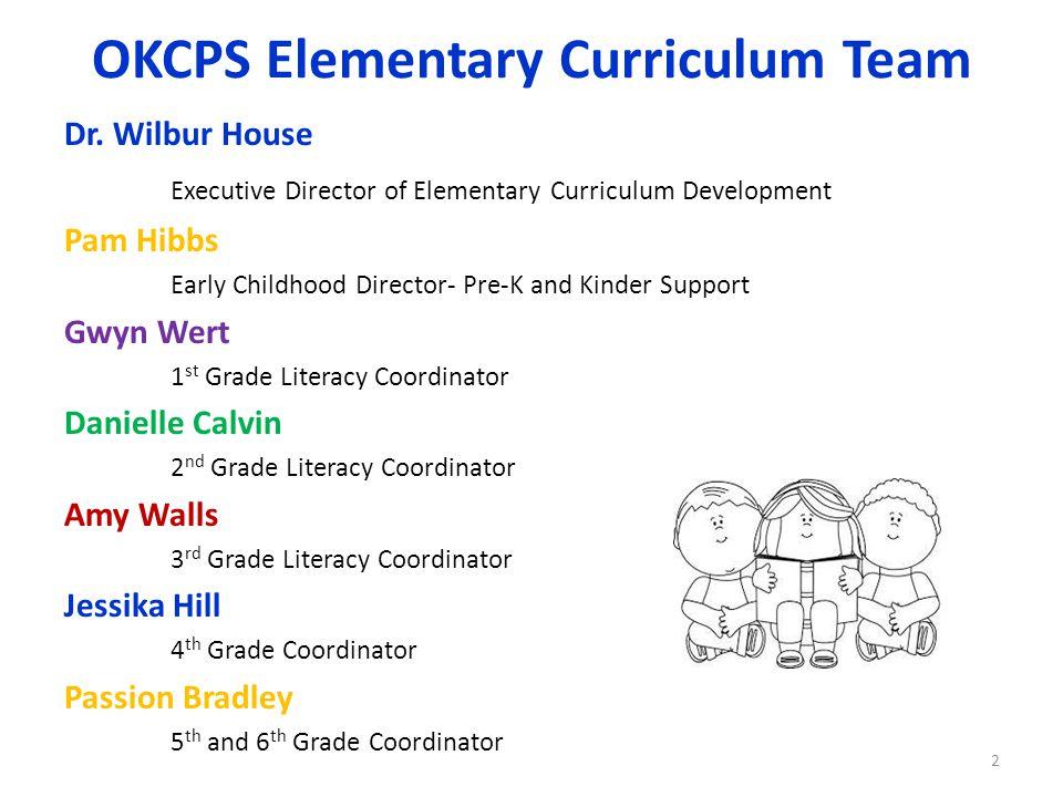 OKCPS Elementary Curriculum Team
