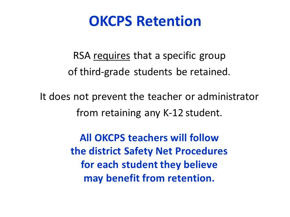 OKCPS Retention RSA requires that a specific group