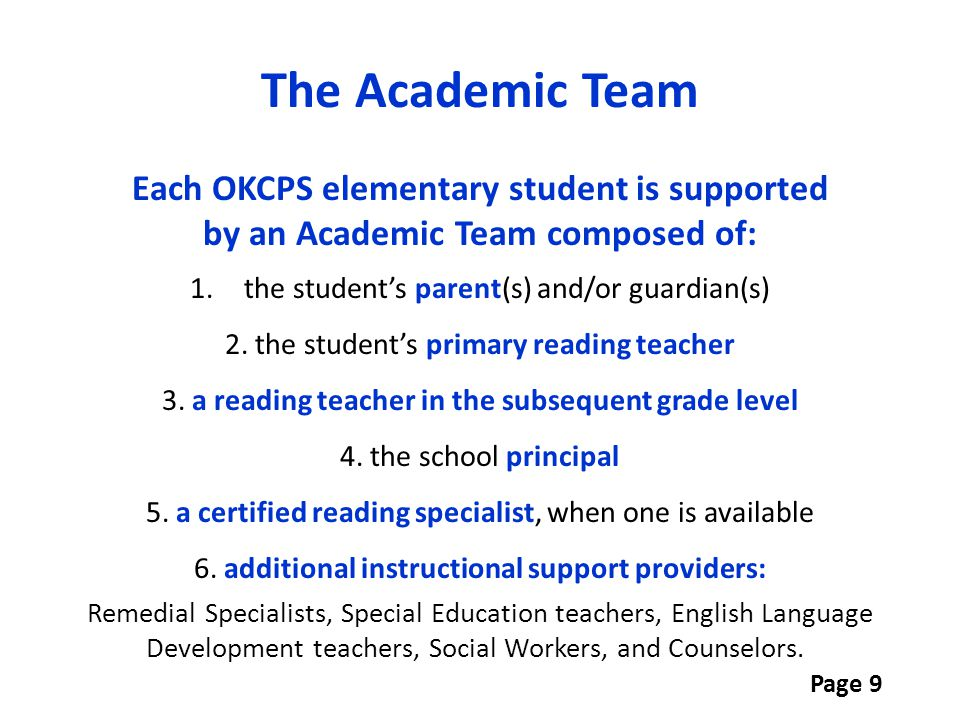 The Academic Team Each OKCPS elementary student is supported