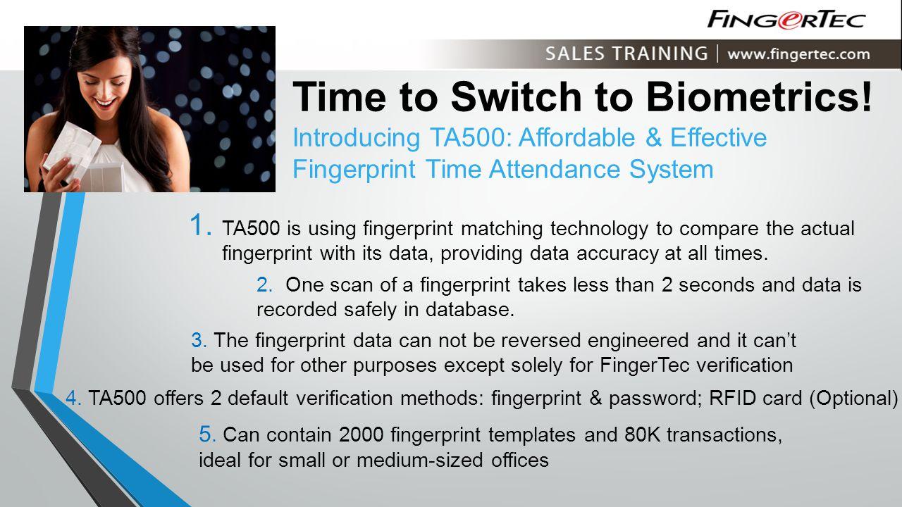 Time to Switch to Biometrics