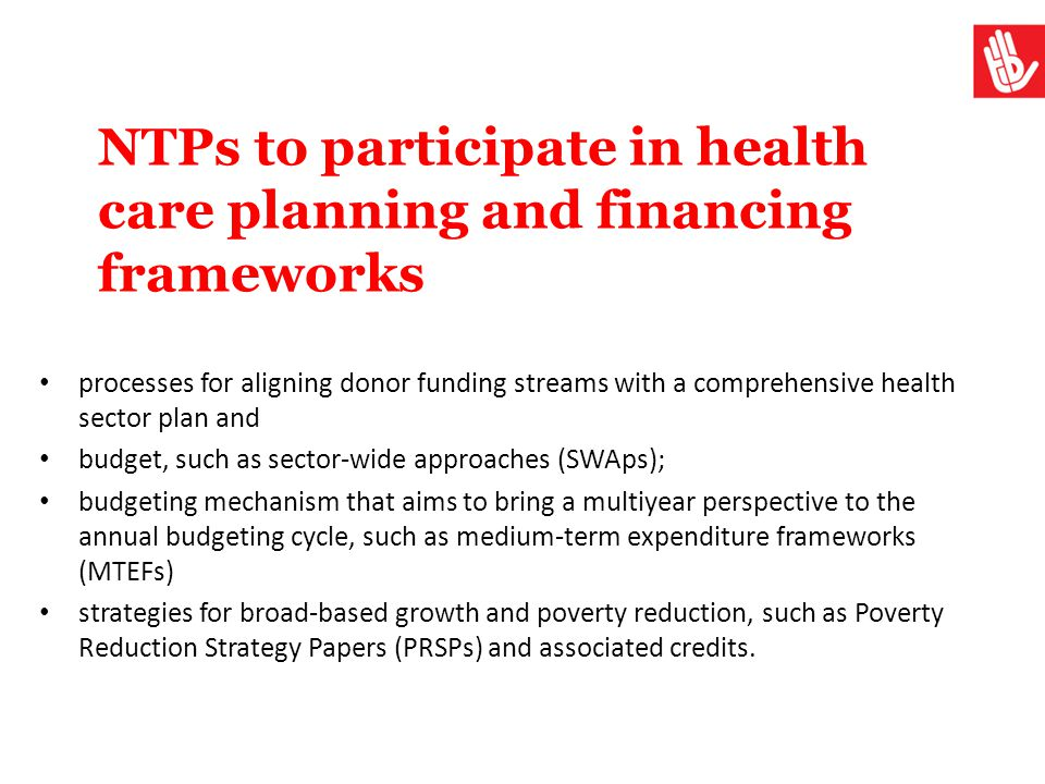 NTPs to participate in health care planning and financing frameworks
