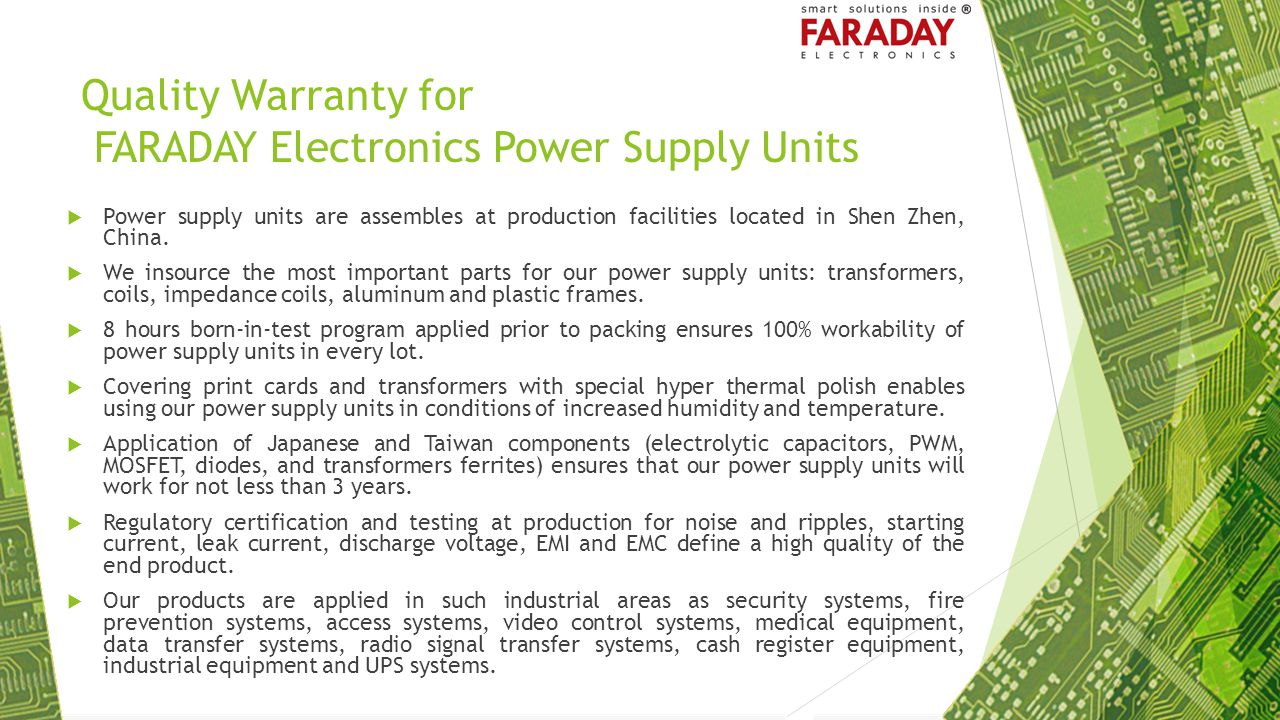Quality Warranty for FARADAY Electronics Power Supply Units