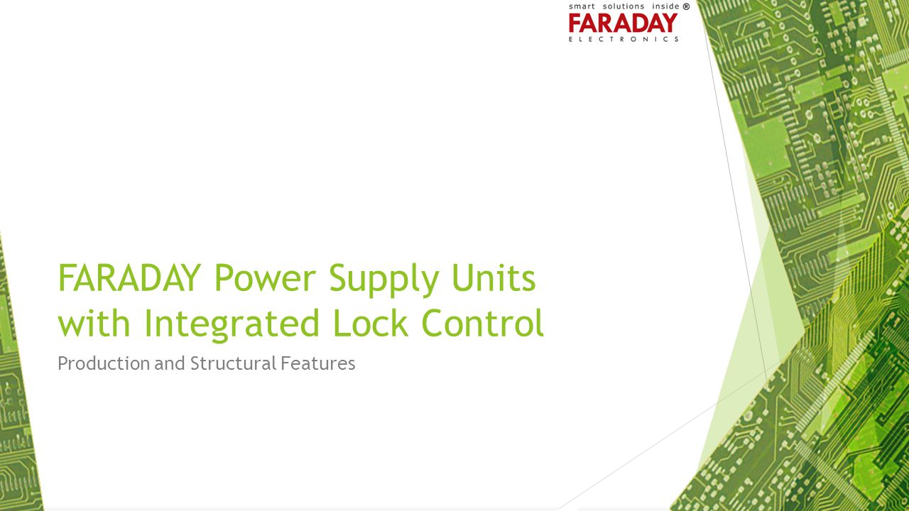FARADAY Power Supply Units with Integrated Lock Control