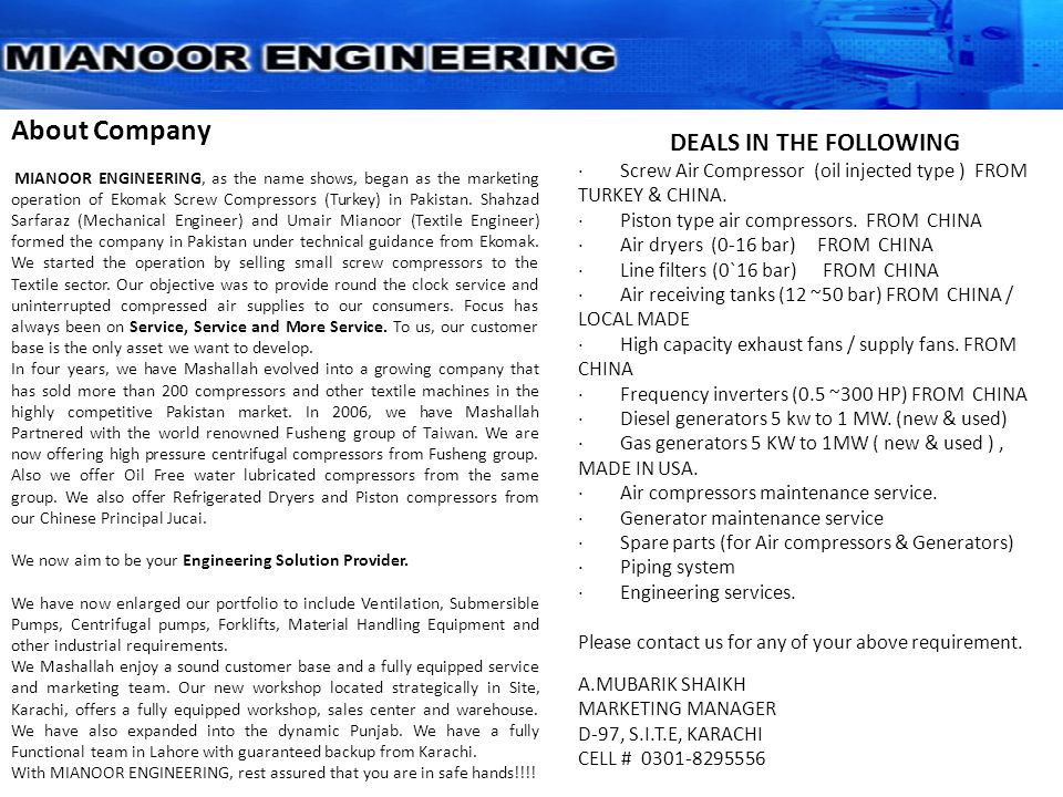 About Company DEALS IN THE FOLLOWING