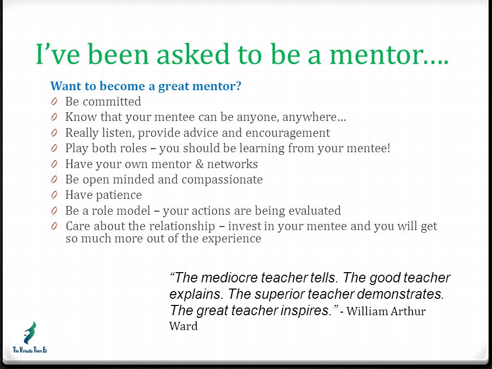 I've been asked to be a mentor….