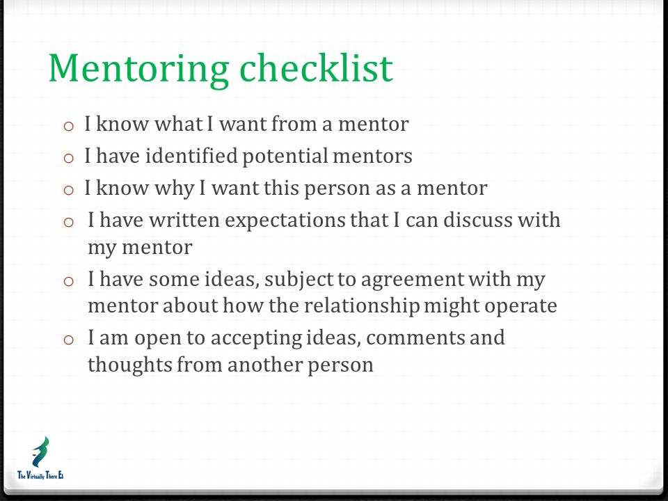 Mentoring checklist I know what I want from a mentor