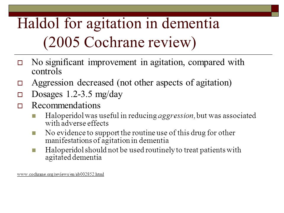Haldol for agitation in dementia (2005 Cochrane review)