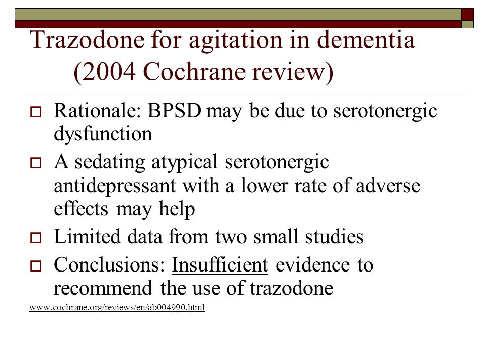 Trazodone for agitation in dementia (2004 Cochrane review)