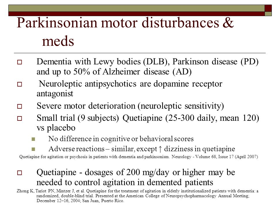 Parkinsonian motor disturbances & meds