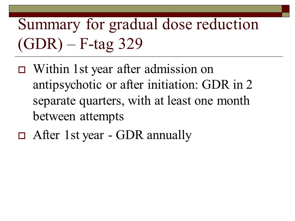 Summary for gradual dose reduction (GDR) – F-tag 329