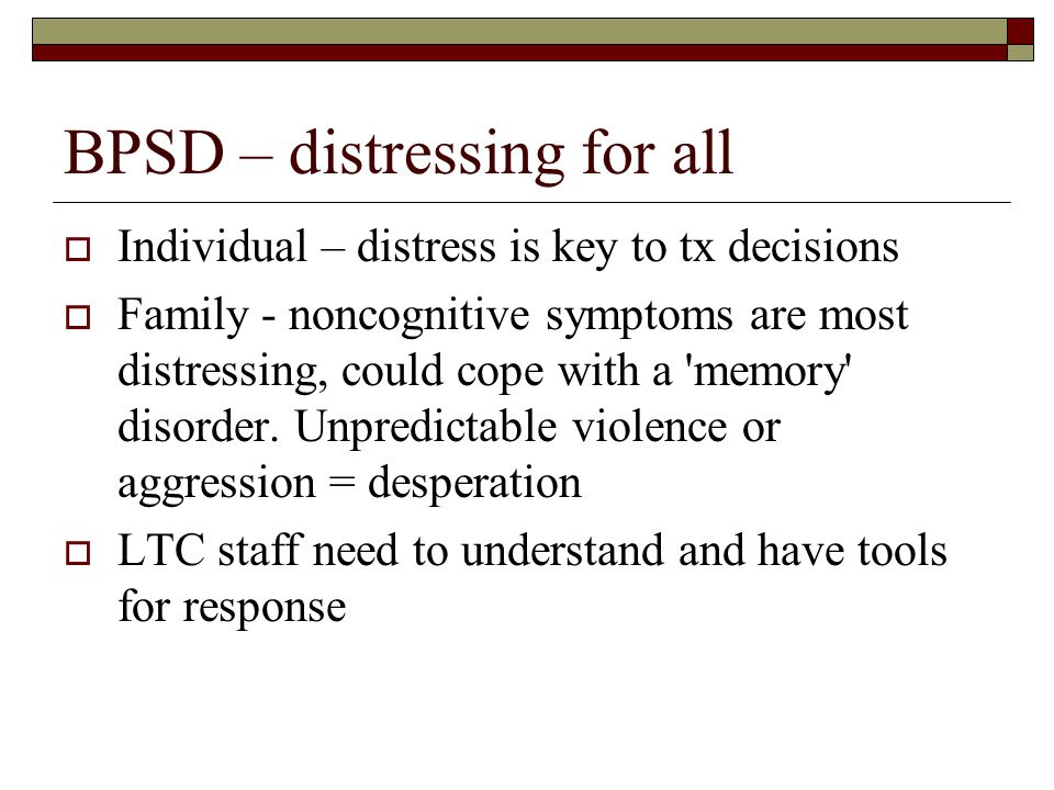 BPSD – distressing for all