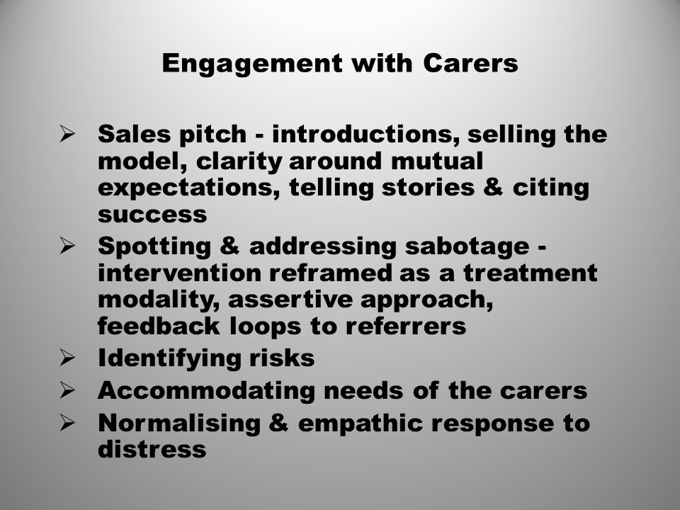 Engagement with Carers