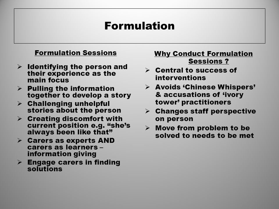Why Conduct Formulation Sessions
