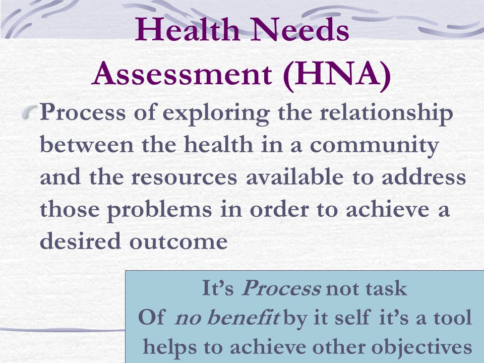 Health Needs Assessment (HNA)