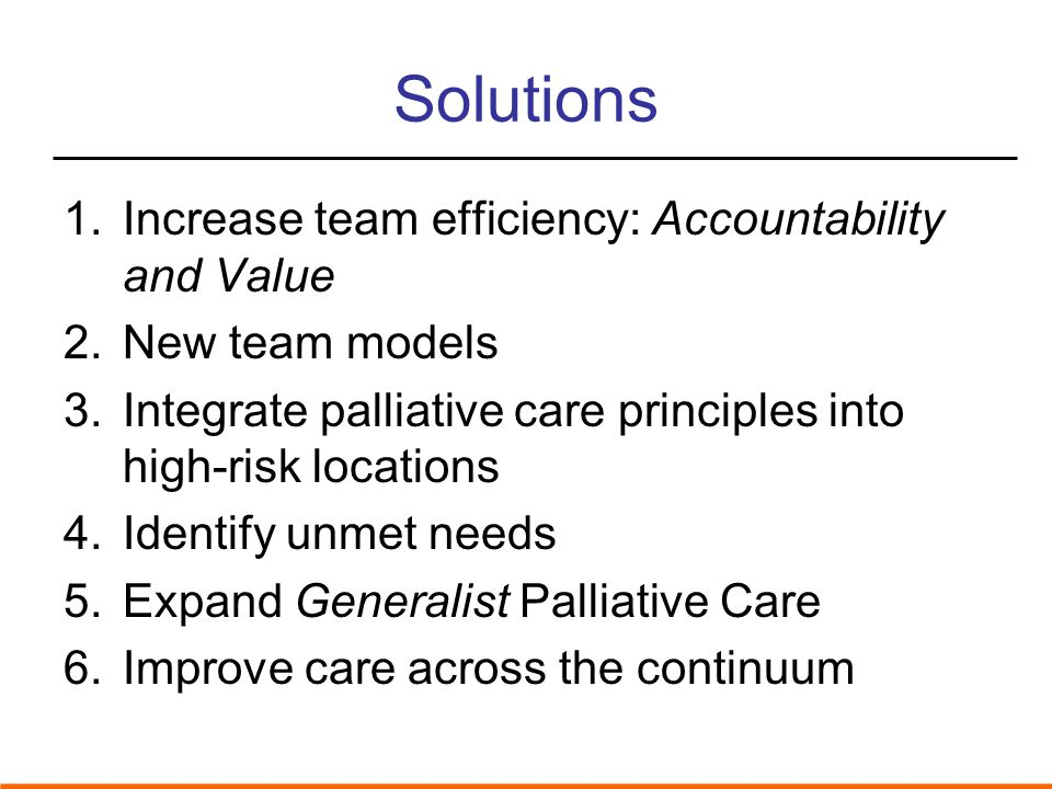 Solutions Increase team efficiency: Accountability and Value