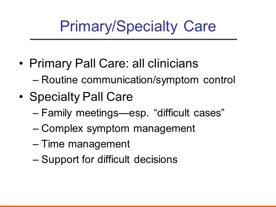 Primary/Specialty Care