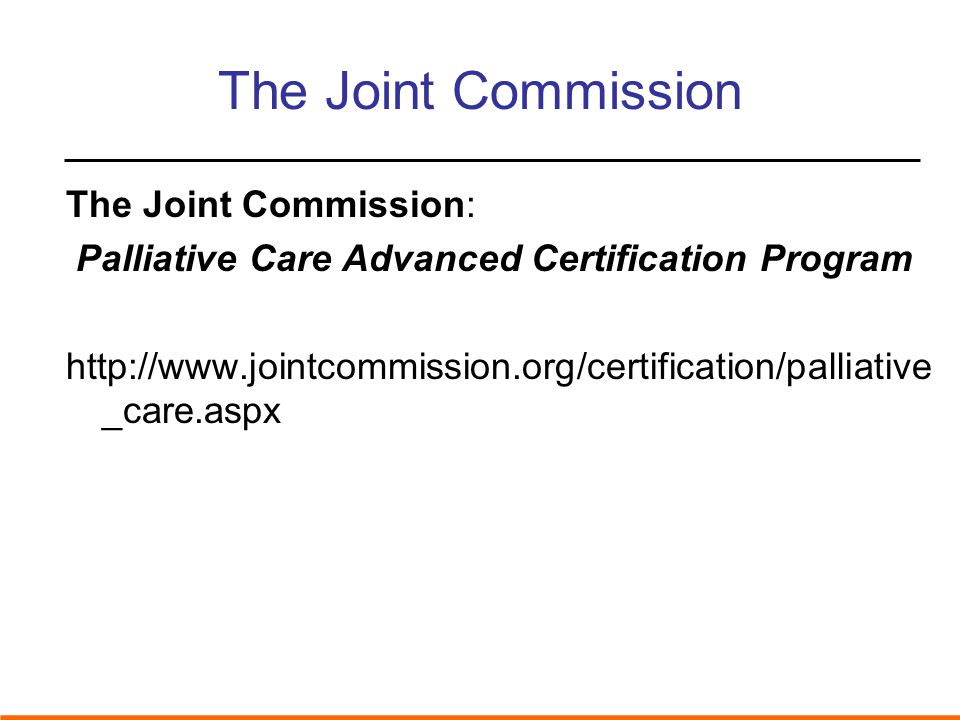The Joint Commission The Joint Commission: