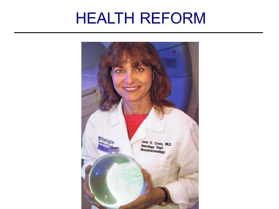 HEALTH REFORM