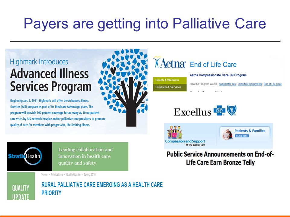Payers are getting into Palliative Care