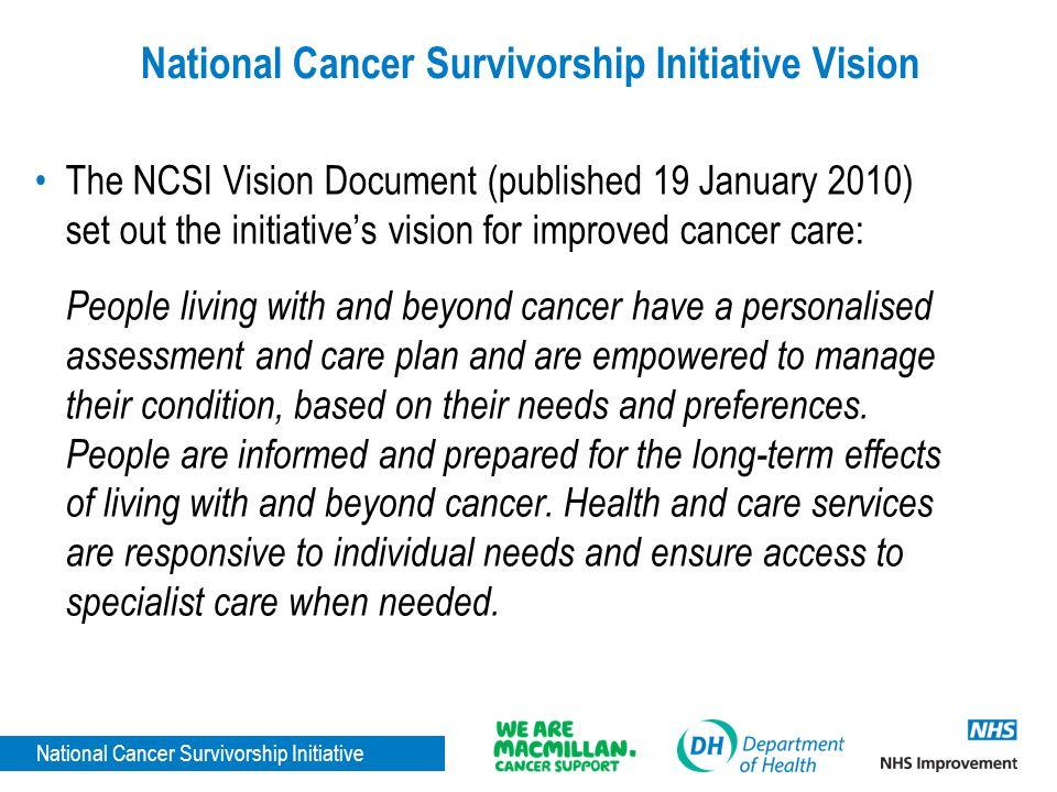 National Cancer Survivorship Initiative Vision