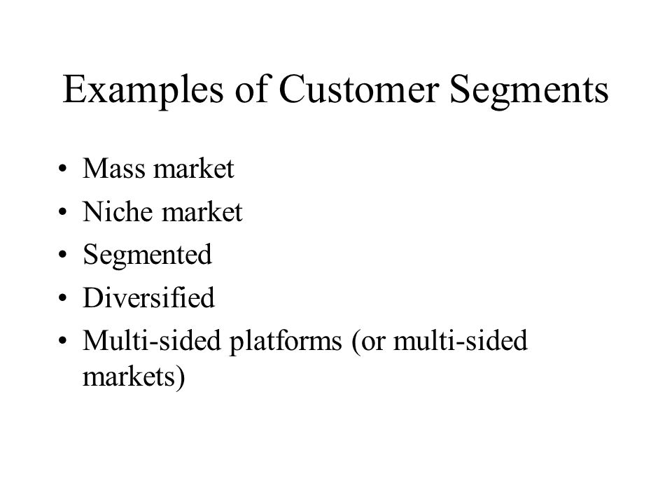 Examples of Customer Segments
