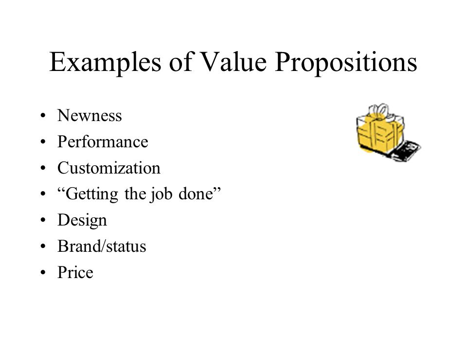 Examples of Value Propositions